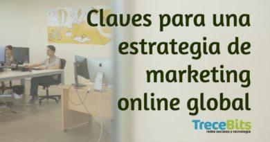 Ocho tendencias clave para una estrategia global de marketing digital [Vídeo]