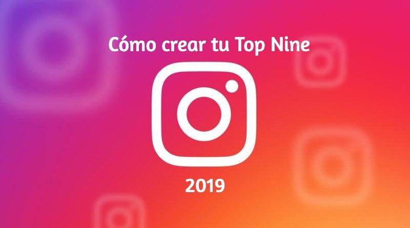 Top Nine Instagram