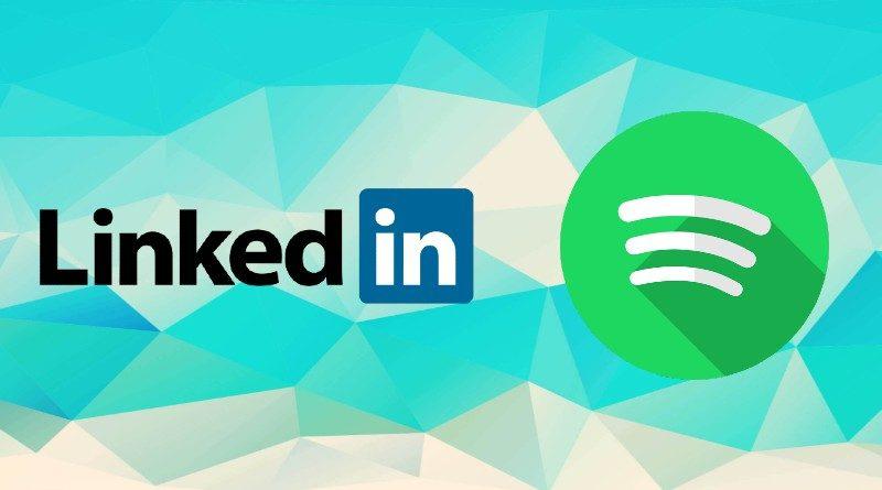 LinkedIn y Spotify