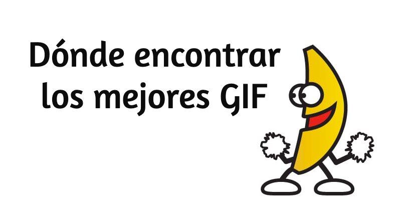 Donde encontrar GIF