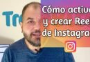 Cómo activar y crear los Reels en Instagram