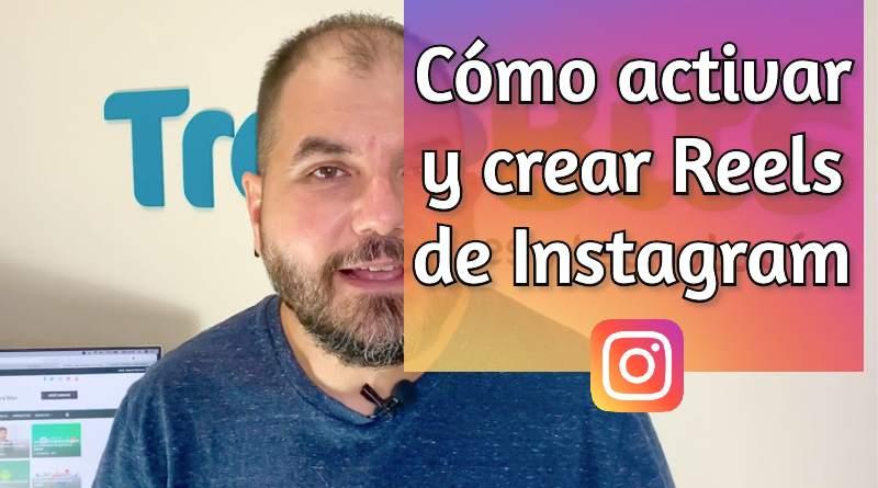 Cómo crear Reels en Instagram