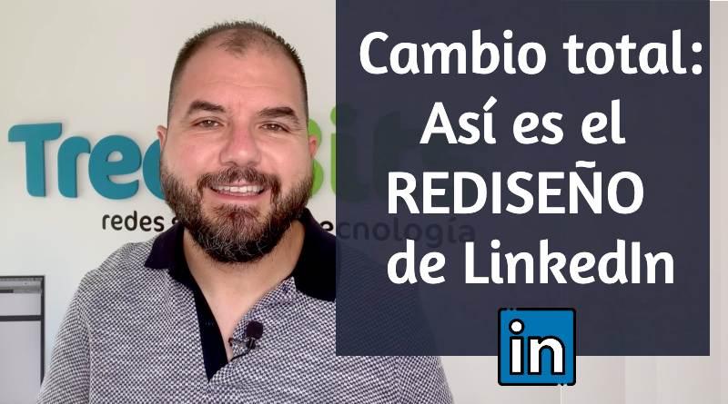 Vídeo rediseño LinkedIn