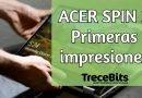 Así es el nuevo Acer Spin 3 [Vídeo]