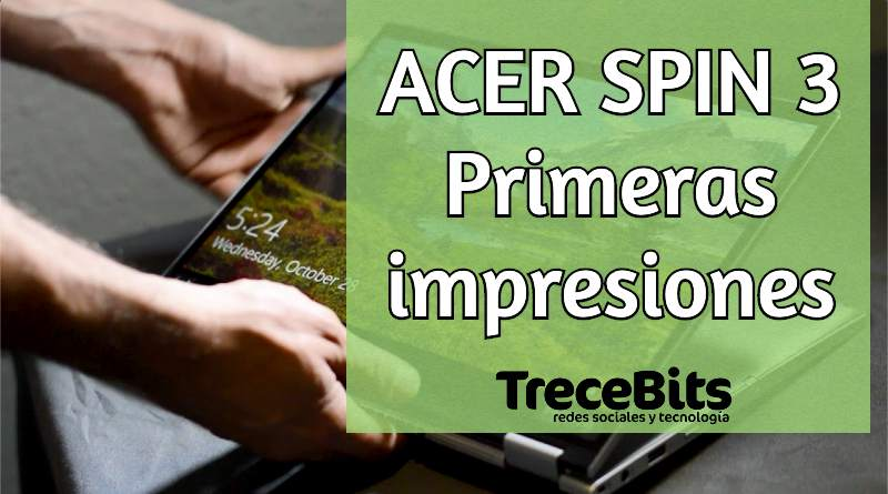 Análisis ACER Spin 3