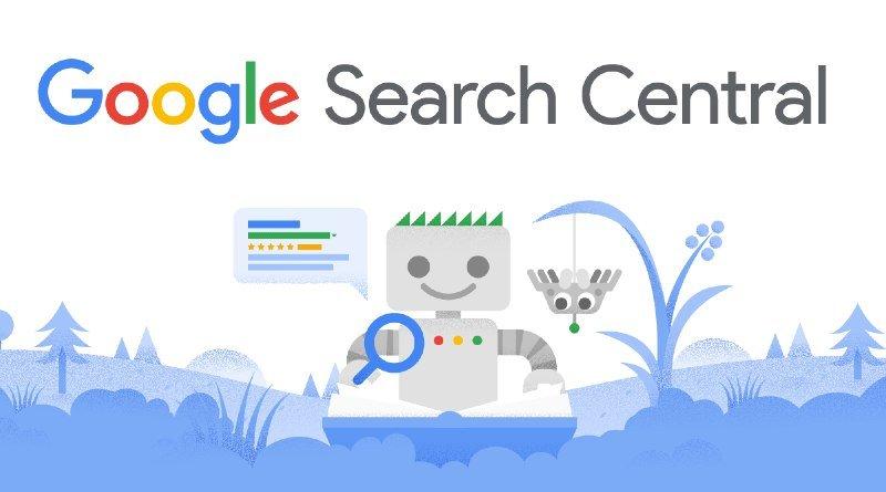 Google Search Central la nueva central de búsquedas