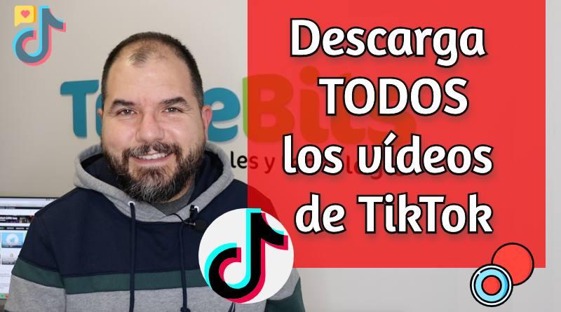 Descargar vídeos TikTok