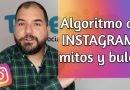 Mitos y bulos del algoritmo de Instagram [Vídeo]