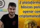 Dos plataformas básicas para operar con criptomonedas [Vídeo]