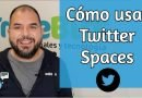 Qué es Twitter Spaces y cómo se usa [Vídeo]