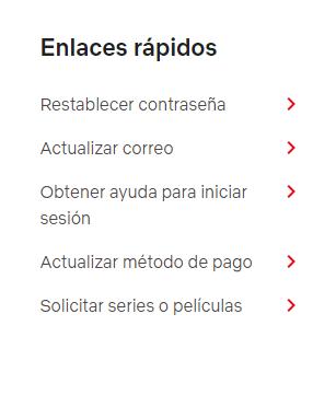 Enlaces rápidos de ayuda de Netflix