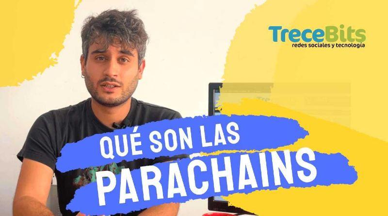 Qué son las Parachains